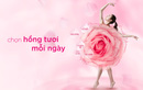 """Tuyệt chiêu chăm sóc """"cô bé"""" tươi hồng để sống hồng tươi"""