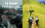 Loạt án mạng tại đường phượt Tà Năng Phan Dũng được đưa lên màn ảnh rộng, mê phim sinh tồn chớ có bỏ qua!