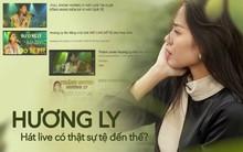 Nghe những lần khoe giọng ngoài đời, Hương Ly hát live thế nào mà lại vội vàng thanh minh trước lời chê bai?