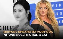"""Nếu Britney vượt qua được năm 2007, bạn có thể vượt qua được ngày hôm nay"""" nhưng Sulli đã không có được may mắn ấy!"""