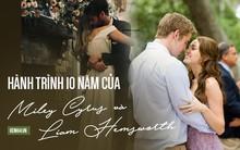 Hơn 1 thập kỷ tan hợp triền miên, yêu rồi cưới, hành trình mà Miley và Liam đã cùng trải qua không thể đong đếm bằng lời