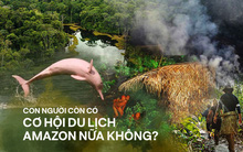Dù bị cháy rụi nhưng 5 bí ẩn này của Amazon vẫn chưa có câu trả lời: Liệu con người có thể du lịch ở 1 nơi rộng lớn như vậy không?