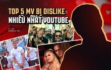 """5 MV bị dislike nhiều nhất thế giới trên YouTube, bất ngờ với cái tên và lý do của MV đứng """"top 1"""""""