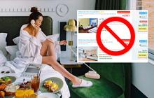 """Nếu thấy 5 dấu hiệu này khi thuê phòng khách sạn, đừng chần chừ mà hãy chuyển đi ngay lập tức trước khi chuyến du lịch biến thành """"thảm hoạ"""""""