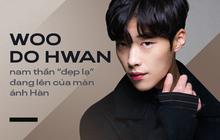 """Nam thần """"đẹp lạ"""" đang lên Woo Do Hwan: Có tài không ngại thử thách, được kì vọng sẽ là thế hệ diễn viên hạng A tương lai"""