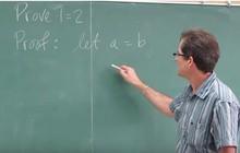 """Giải được bài toán cực kỳ phi lý """"2=1"""", thầy giáo thu về hơn 7.7 triệu view"""