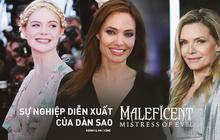 Sự nghiệp diễn xuất của dàn sao Maleficent 2: Từ tỷ phú Hollywood đến crush quốc dân đẹp như tiên giáng trần