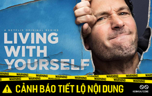"""Review Living With Yourself: """"Đàn Ông Song Tử"""" phiên bản ngôn tình mặn mòi của Người Kiến Paul Rudd"""