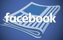 News Feed của Facebook sắp có thay đổi mới: Thêm tab chuyên về tin hot nóng hổi cho mọi nhà