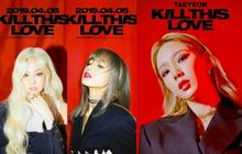 """Taeyeon vừa tung ảnh mới, fan BLACKPINK nhận ngay tiền bối làm """"trùm cuối"""": Thần thái hút hồn quá hợp concept """"Kill This Love""""!"""