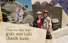 """Dòng thư tay gửi con gái những ngày học xa nhà và """"chuyến đi thanh xuân"""" của 2 mẹ con trên chiếc xe máy dọc đường đất Việt"""