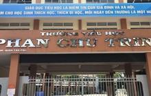 TPHCM: Buộc thôi việc cô giáo đánh, véo tai học sinh tiểu học