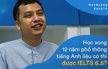 Thầy Tú Phạm 9.0 Speaking: Đạt 6.5 IELTS không khó, chỉ có điều học sinh Việt Nam giỏi mỗi khoanh ABCD, câu này đúng câu kia sai còn khả năng vận dụng bằng 0