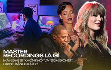 """Bản thu Master là gì mà Taylor Swift cầu cứu tranh chấp, Rihanna Jay Z """"sứt đầu mẻ trán"""" mới giành được, còn loạt nghệ sĩ lao đao sự nghiệp?"""