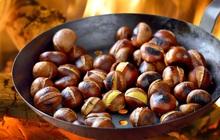 Món ăn chơi quen thuộc của mùa đông như hạt dẻ nóng còn mang lại 5 lợi ích bất ngờ cho sức khỏe