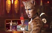 """Nhìn bầy mèo hai chân ở trailer Cats ai nấy ái ngại đua nhau bận """"yếm đào"""" che vòng một bốc lửa cho Taylor Swift"""