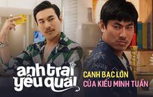"""""""Anh Trai Yêu Quái"""" - Canh bạc quyết định của """"gã trai hư"""" Kiều Minh Tuấn?"""