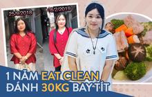 Từng phải rửa ruột vì uống thuốc giảm cân, cô nàng nặng gần 90kg áp dụng Eat clean để giảm được hẳn 30kg trong 1 năm
