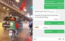 """Đặt đồ ăn đúng đêm CĐV đổ ra đường ăn mừng U22 Việt Nam vô địch, cô gái gặp ngay shipper """"cưng muốn xỉu"""": """"Em đi bão luôn khi nào hết bão em qua nhé"""""""