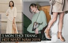 5 items gây sốt diện rộng trong năm 2019, giờ các nàng mà sắm thì vẫn mặc đẹp quên sầu năm tiếp theo