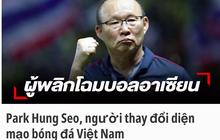 """Báo Thái: """"Việt Nam vượt xa Thái Lan để chiếm ngôi đầu Đông Nam Á, bao giờ chúng ta mới bắt kịp họ đây?"""""""