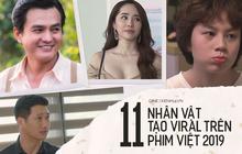 11 nhân vật gây sốt màn ảnh Việt 2019: Chướng mắt nhất phải kể đến chị em tiểu tam Nhã - Trà