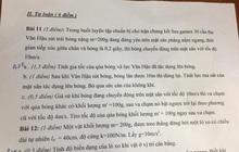Góc làm khó: Thầy giáo bắt học sinh tính gia tốc của quả bóng và lực của cầu thủ Văn Hậu tại trận tập cho chung kết Sea Games 30