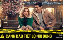 """Tình yêu Giáng Sinh của """"Mẹ Rồng"""" và rich kid của """"Crazy Rich Asians"""" không cần drama vẫn đáng xem vì quá ngọt ngào!"""