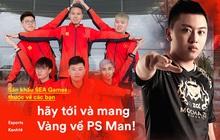 """PS Man - Hãy đoạt HCV SEA Games và bước vào """"ngôi đền huyền thoại"""" của Liên quân Mobile Việt"""