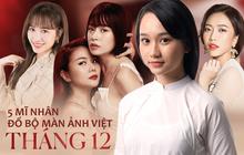 """5 mĩ nhân đổ bộ màn ảnh rộng tháng 12: Chi Pu - Thanh Hằng táo bạo với cảnh nóng, hóng nhất vẫn là nàng thơ """"Mắt Biếc"""""""