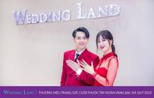 """""""Trao hẹn ước – Rước quà xây tổ ấm"""" cùng Wedding Land"""