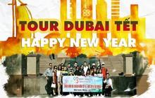 Tour du lịch Dubai Tết Dương lịch và Âm lịch trọn gói chỉ từ 27.900.000 VNĐ