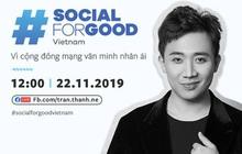 Trấn Thành và dàn sao Việt hội tụ trong sự kiện #SocialForGood tại Việt Nam