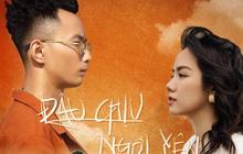 Rhymastic cùng Phương Ly tung MV kể câu chuyện cuộc đời đầy cảm xúc