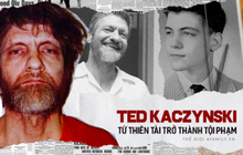 Từ thần đồng toán học có IQ 167 trở thành kẻ đánh bom khủng bố bị truy lùng suốt 17 năm và hệ quả của thí nghiệm tâm lý đáng sợ
