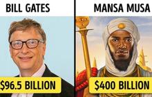 """7 đại gia """"siêu to khổng lồ"""" trong lịch sử nhân loại khiến các tỷ phú ngày nay trở nên thật """"thảm hại"""" khi sánh cùng"""