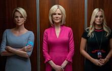 """3 lý do không thể bỏ lỡ Bombshell của hội """"chị đại"""" Charlize Theron vạch trần bê bối tình dục chấn động cả Hollywood"""