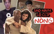 Sao nam đình đám từ Âu sang Á lộ clip nóng: Từ bạn trai Kim cho đến tài tử Hàn Quốc đều gây ngỡ ngàng!