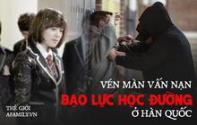 Sự thật đằng sau phim học đường lung linh màn ảnh Hàn: Bị bạn học bắt nạt đến diện mạo biến dạng, phải tự tử để giải thoát