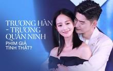 Trương Hàn 2 lần nên duyên màn ảnh cùng Trương Quân Ninh: Đẹp đôi thế này không bị đồn cưới nhau cũng uổng!