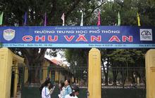 Góc thắc mắc của cha mẹ: Phân biệt 6 trường Chu Văn An ở Hà Nội, trường nào lâu đời nhất?