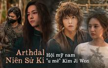 3 trai đẹp u mê Kim Ji Won đến mất máu ở Arthdal Niên Sử Kí: Hứng trọn vài nhát kiếm vẫn hoàn kiếp friendzone?
