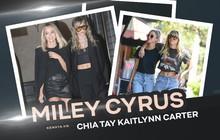 Nhanh như chớp, Miley Cyrus đã chia tay bạn gái Kaitlynn Carter chỉ sau 6 tuần hẹn hò