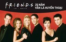 """Mừng sinh nhật """"cậu"""" - Friends, cám ơn vì suốt 25 năm qua đã giúp biết bao thế hệ hiểu về tình bạn!"""