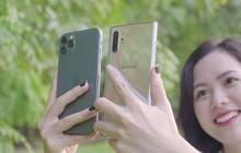 So tài chụp ảnh của iPhone 11 Pro Max và Galaxy Note10+: Kẻ tám lạng. người nửa cân