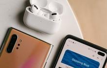 """Đừng dại """"cố đấm ăn xôi"""" dùng AirPods Pro với smartphone Android, một cục tức to đùng đang chờ nuốt chửng bạn đó!"""