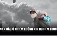 Miền Bắc ô nhiễm không khí nghiêm trọng