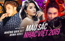 7 bản hit đình đám định hình nhạc Việt 2019: Hoàng Thùy Linh tạo ra xu hướng năm, Sơn Tùng đặt ra chuẩn mực mới còn Jack và K-ICM buộc người nghe phải nhớ đến!