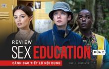 Sex Education mùa 2 tám chuyện giới tính cực duyên, hài hước không thua kém phần 1