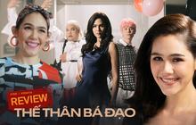 """Review Thế Thân Bá Đạo: Cười nổ rạp với """"Phạm Băng Băng"""" Thái Lan phiên bản chợ búa, phim hay mỗi tội ít suất chiếu"""